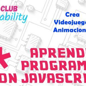 Aprende a programar con Javascript Crear animaciones y juegos